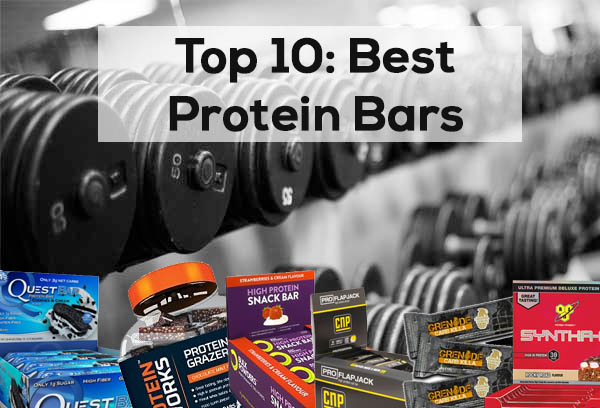 Top 10 Best Protein Bars 2018 | Muscle Plus